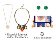 4 Essential Summer Holiday Accessories