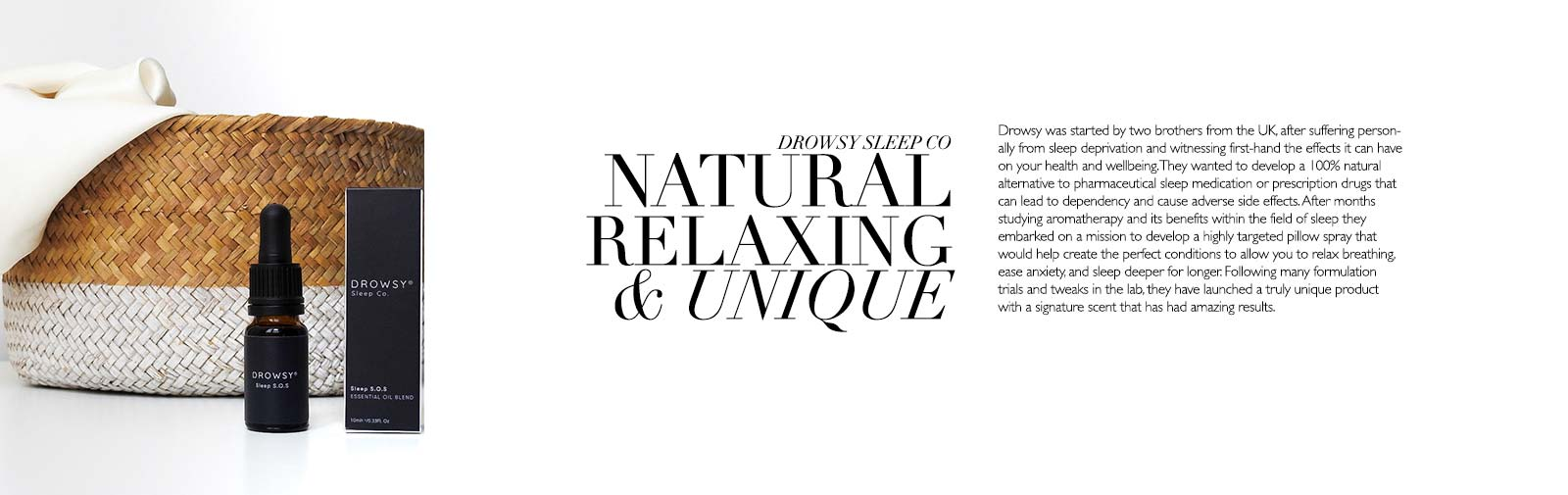 NATURAL RELAXING & UNIQUE - Drowsy was started by two brothers from the UK, after suffering personally from sleep deprivation and witnessing first-hand the effects it can have on your health and wellbeing. They wanted to develop a 100% natural alternative to pharmaceutical sleep medication or prescription drugs that can lead to dependency and cause adverse side effects. After months studying aromatherapy and its benefits within the field of sleep they embarked on a mission to develop a highly targeted pillow spray that would help create the perfect conditions to allow you to relax breathing, ease anxiety, and sleep deeper for longer. Following many formulation trials and tweaks in the lab, they have launched a truly unique product with a signature scent that has had amazing results.