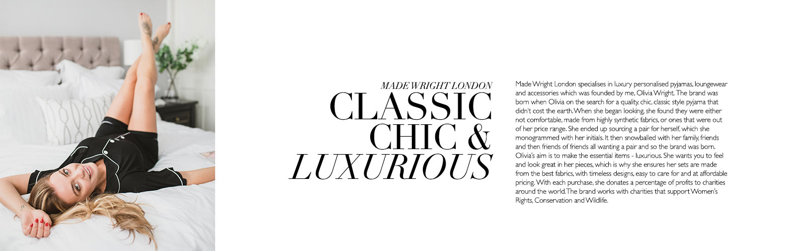MADE WRIGHT LONDON - CLASSIC CHIC & LUXURIOUS - Made Wright London specialises in luxury personalised pyjamas, loungewear and accessories which was founded by me, Olivia Wright.